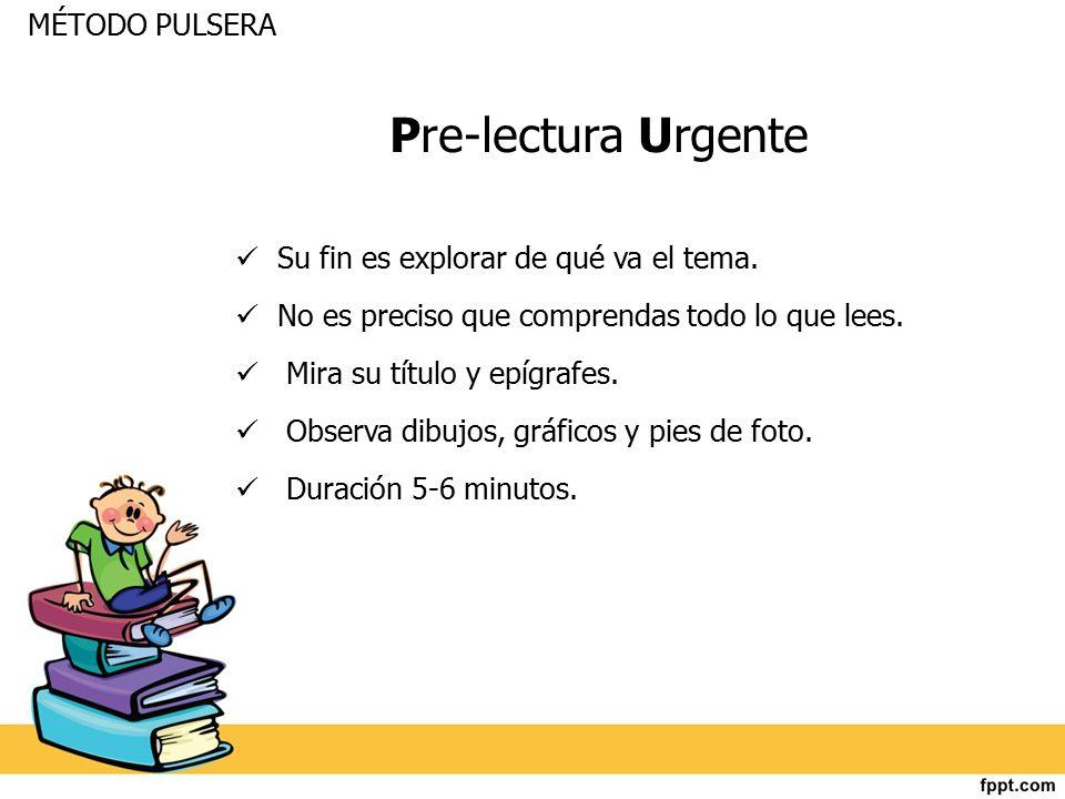 Pre-lectura Urgente MÉTODO PULSERA