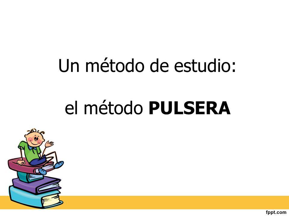 Un método de estudio: el método PULSERA