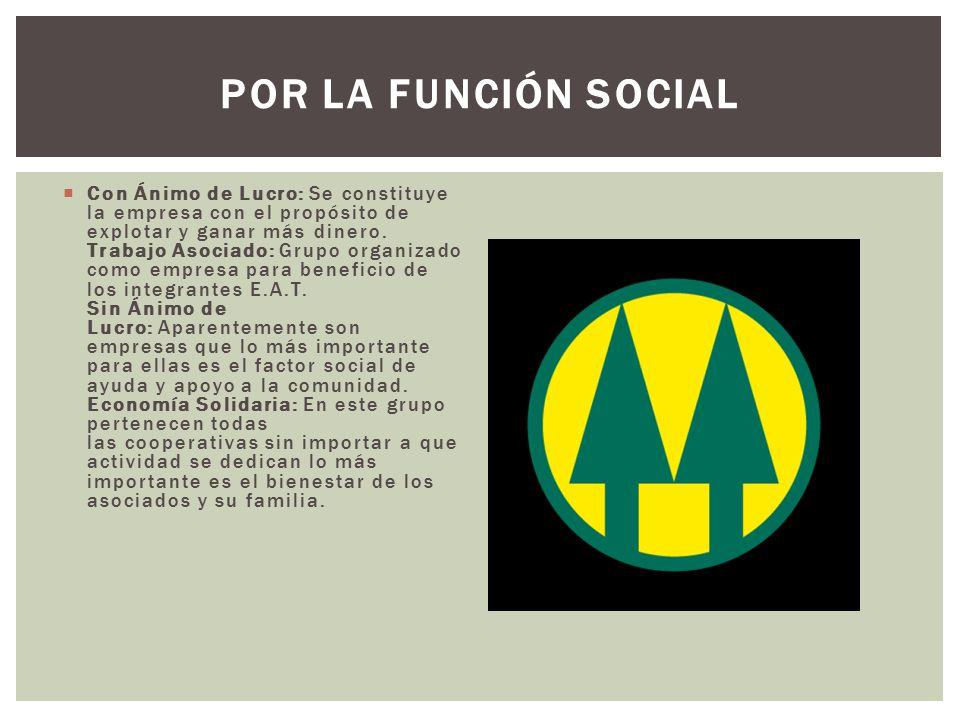 POR LA FUNCIÓN SOCIAL