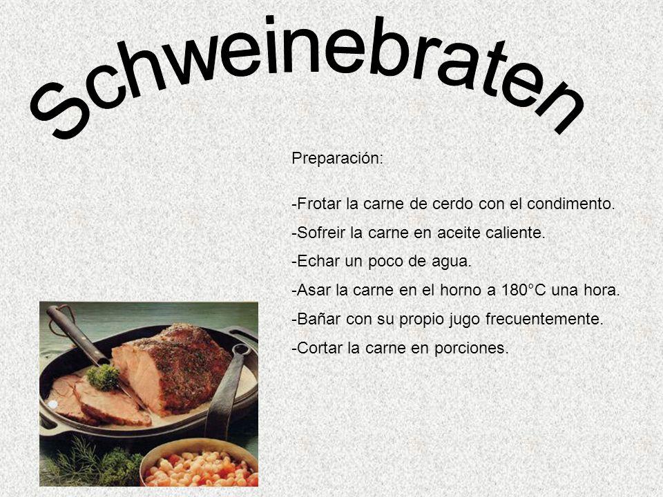 Schweinebraten Preparación: