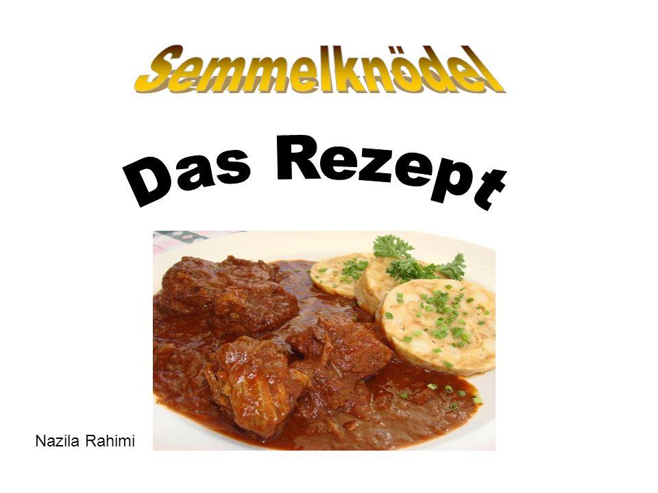 Semmelknödel Das Rezept Nazila Rahimi