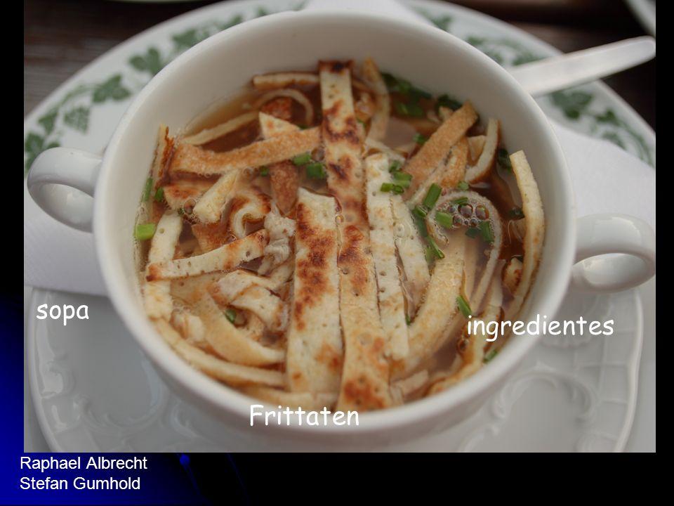 Ingredientes Preparacion sopa ingredientes Frittaten Raphael Albrecht