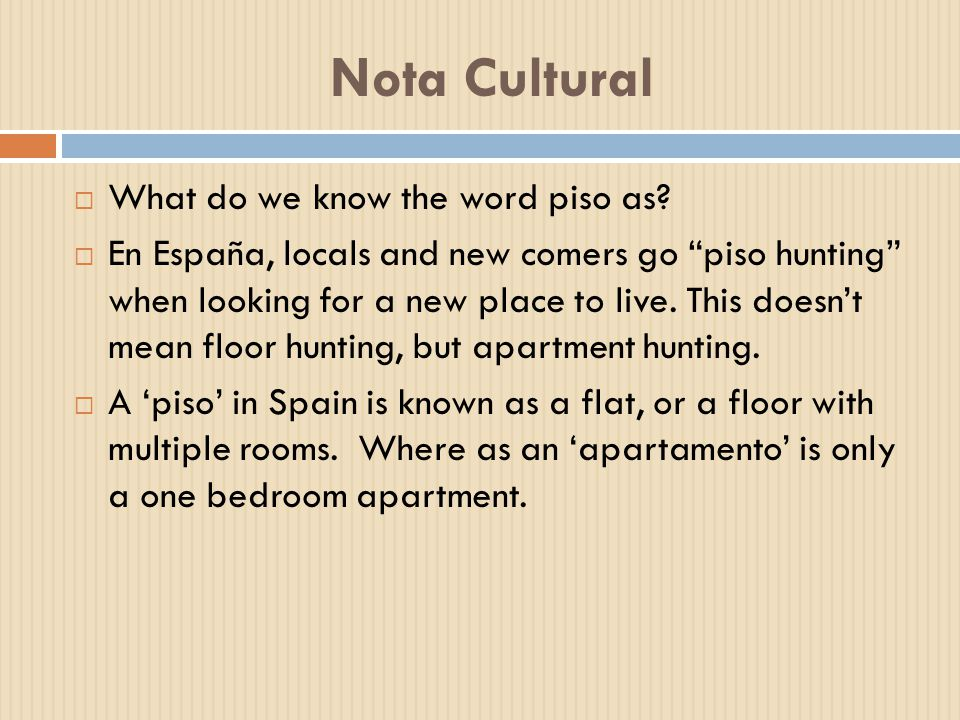 Nota Cultural What do we know the word piso as
