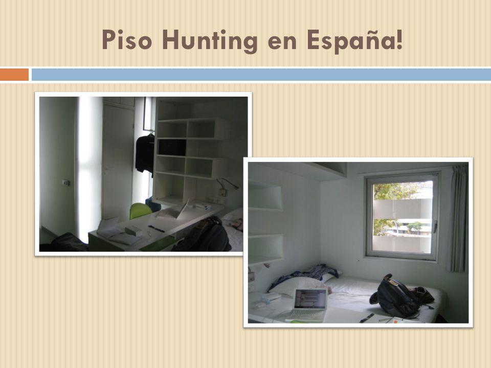 Piso Hunting en España!