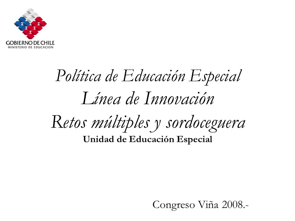 Pol tica de educaci n especial l nea de innovaci n retos for Ministerio de innovacion