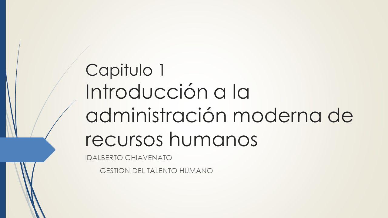 IDALBERTO CHIAVENATO GESTION DEL TALENTO HUMANO