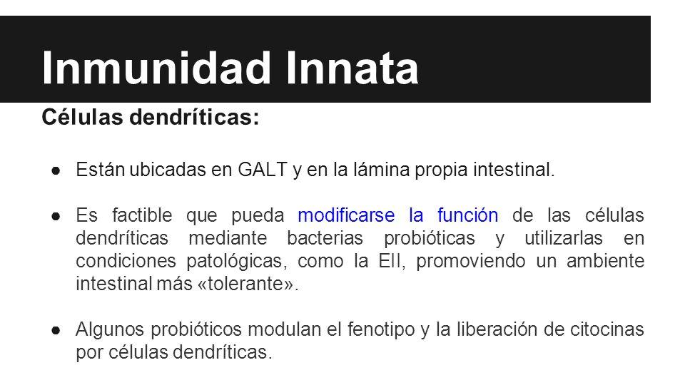Inmunidad Innata Células dendríticas: