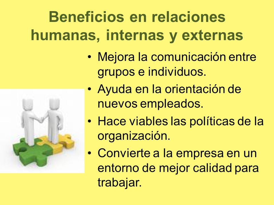 Beneficios en relaciones humanas, internas y externas