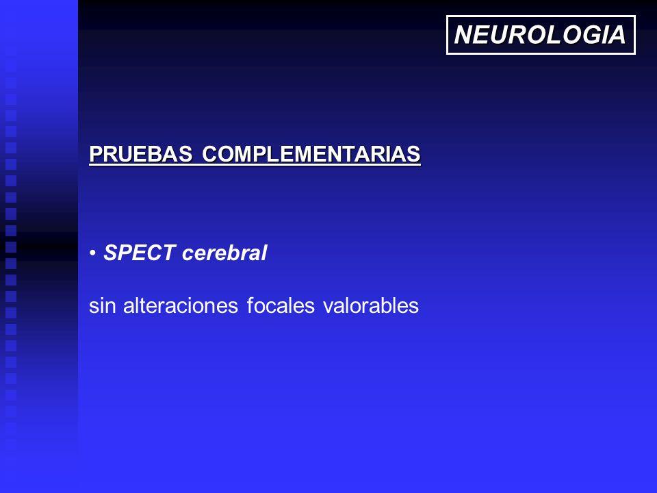 NEUROLOGIA PRUEBAS COMPLEMENTARIAS SPECT cerebral