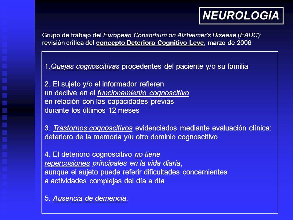 NEUROLOGIA Grupo de trabajo del European Consortium on Alzheimer s Disease (EADC):
