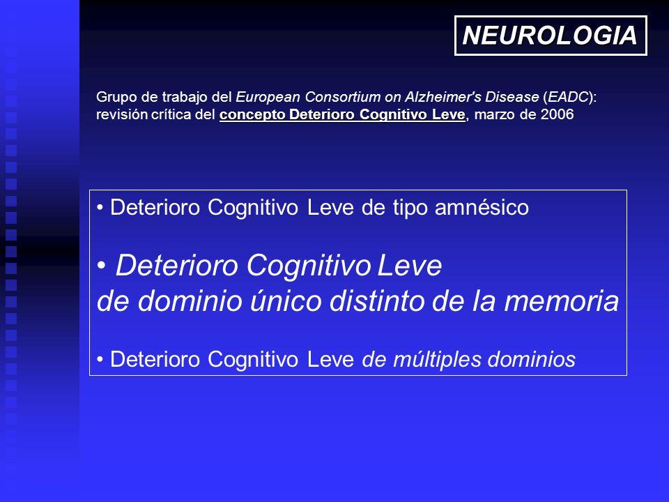 Deterioro Cognitivo Leve de dominio único distinto de la memoria