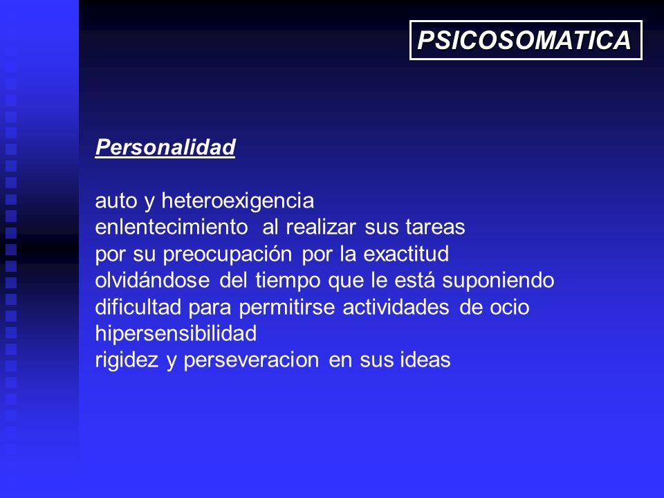 PSICOSOMATICA Personalidad auto y heteroexigencia
