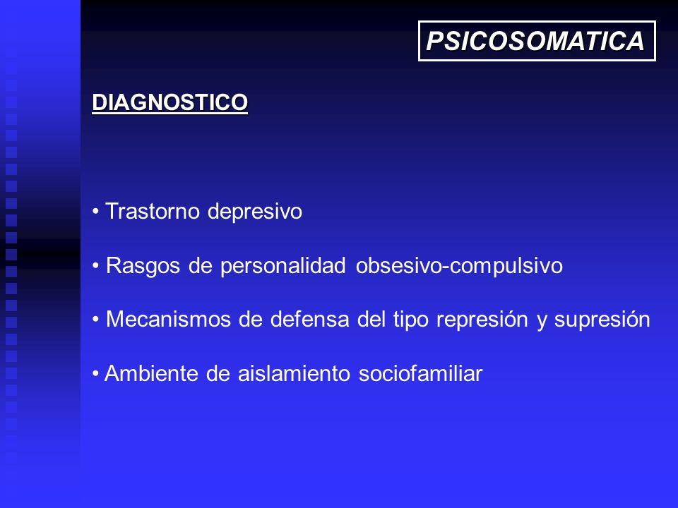 PSICOSOMATICA DIAGNOSTICO Trastorno depresivo