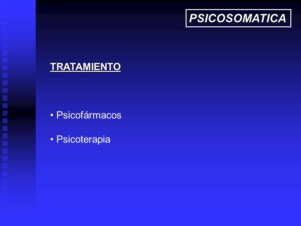 PSICOSOMATICA TRATAMIENTO Psicofármacos Psicoterapia 27