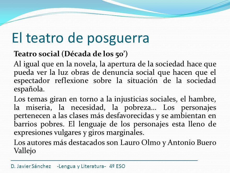 El teatro de posguerra Teatro social (Década de los 50')