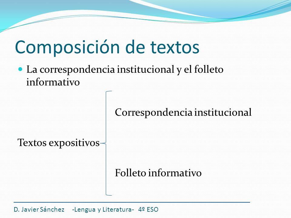 Composición de textos La correspondencia institucional y el folleto informativo. Correspondencia institucional.
