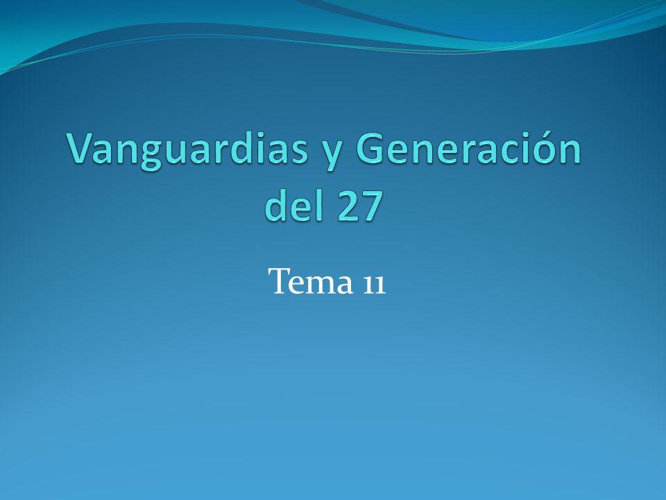 Vanguardias y Generación del 27