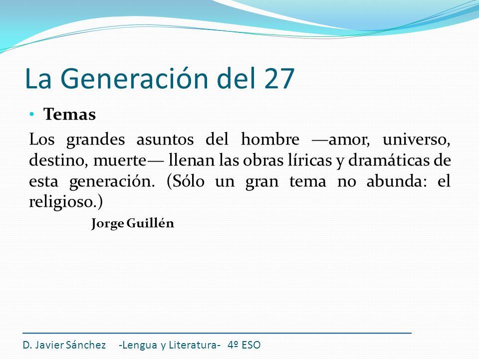La Generación del 27 Temas