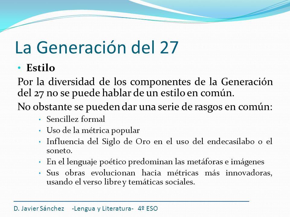 La Generación del 27 Estilo