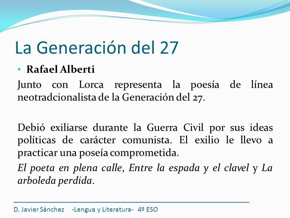 La Generación del 27 Rafael Alberti