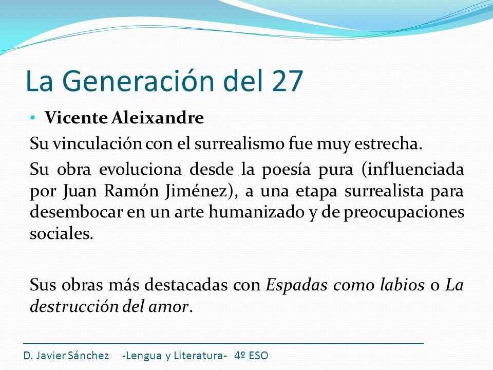 La Generación del 27 Vicente Aleixandre