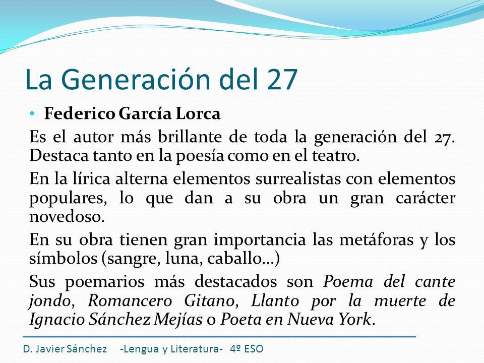 La Generación del 27 Federico García Lorca