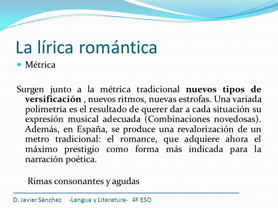 La lírica romántica Métrica