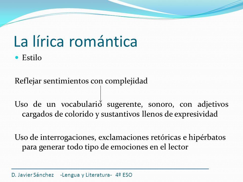 La lírica romántica Estilo Reflejar sentimientos con complejidad