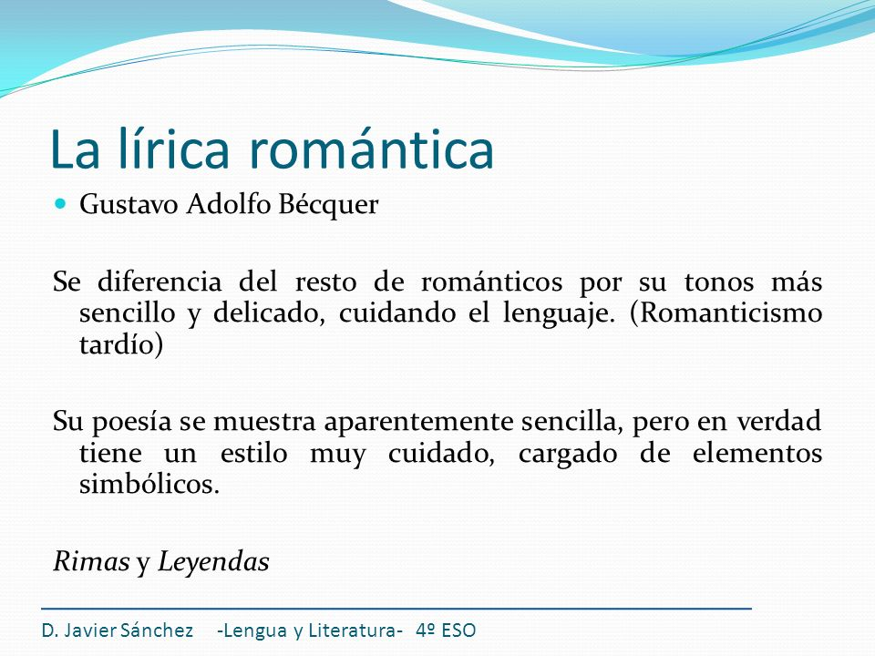 La lírica romántica Gustavo Adolfo Bécquer
