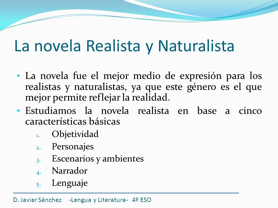 La novela Realista y Naturalista