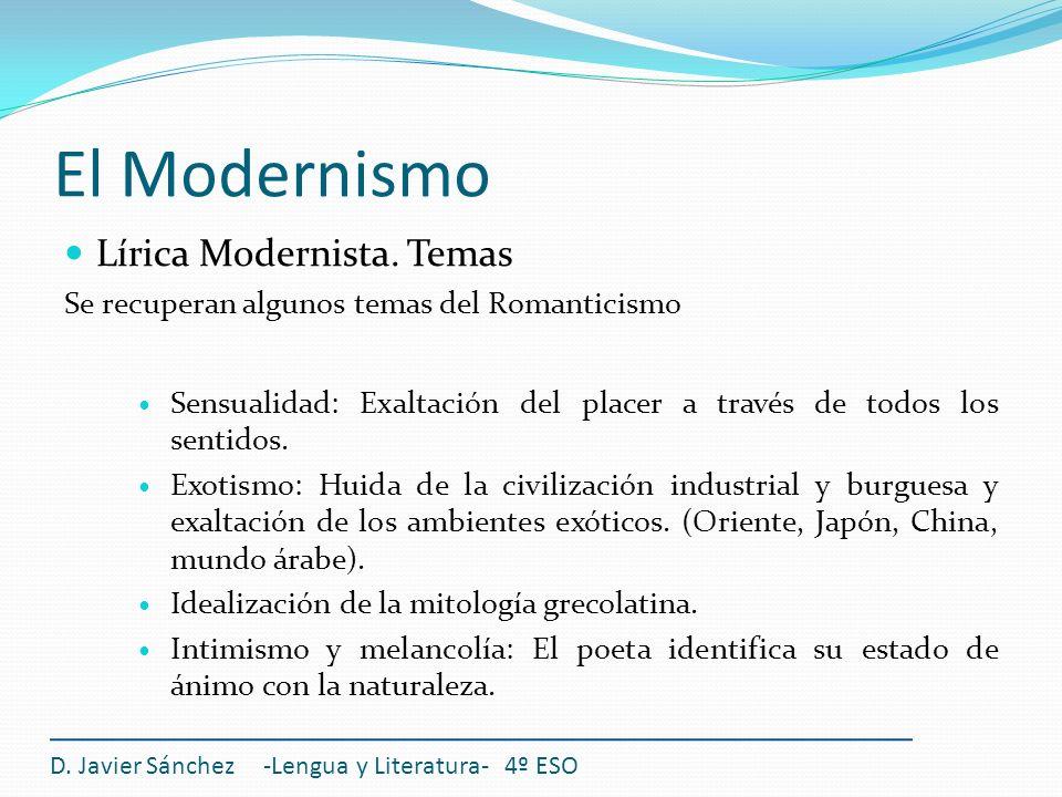 El Modernismo Lírica Modernista. Temas
