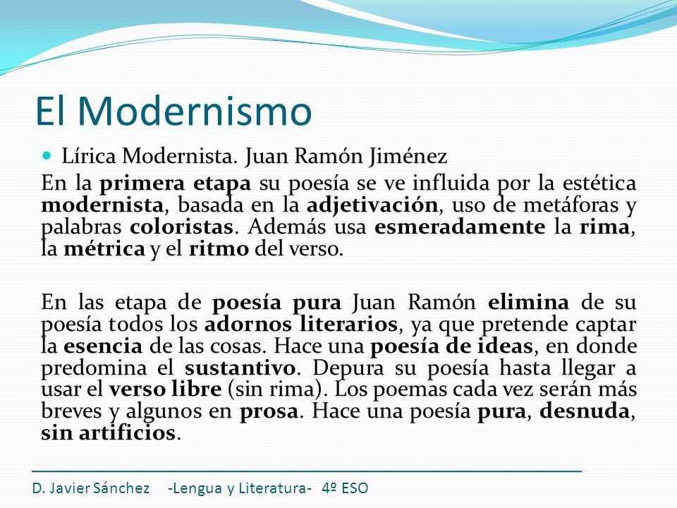 El Modernismo Lírica Modernista. Juan Ramón Jiménez
