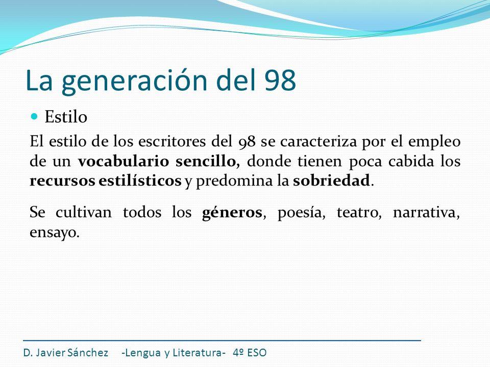 La generación del 98 Estilo