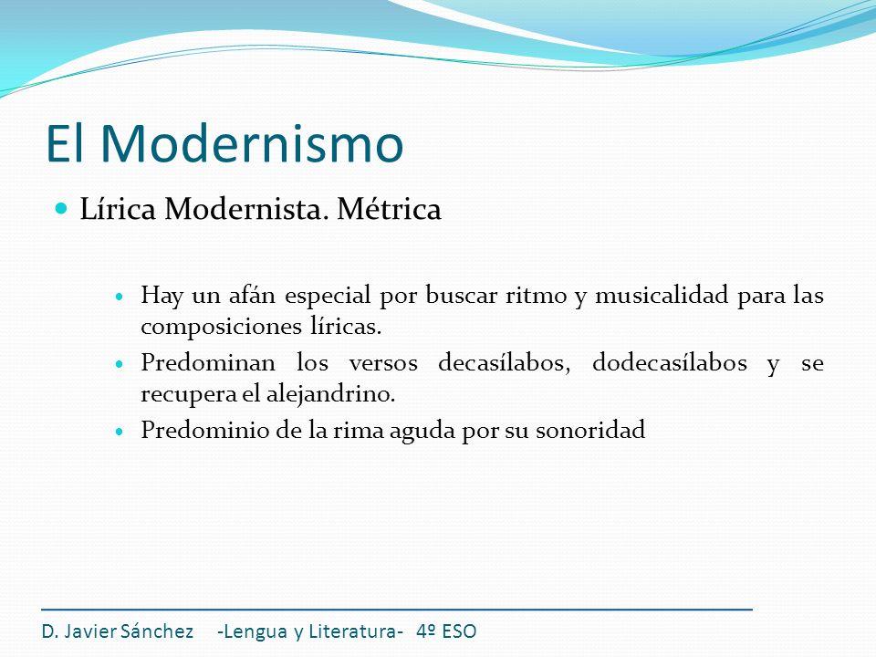 El Modernismo Lírica Modernista. Métrica