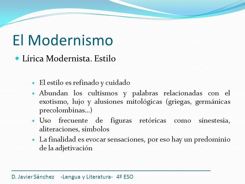 El Modernismo Lírica Modernista. Estilo