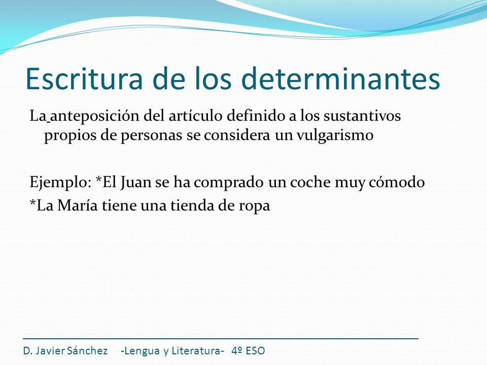 Escritura de los determinantes