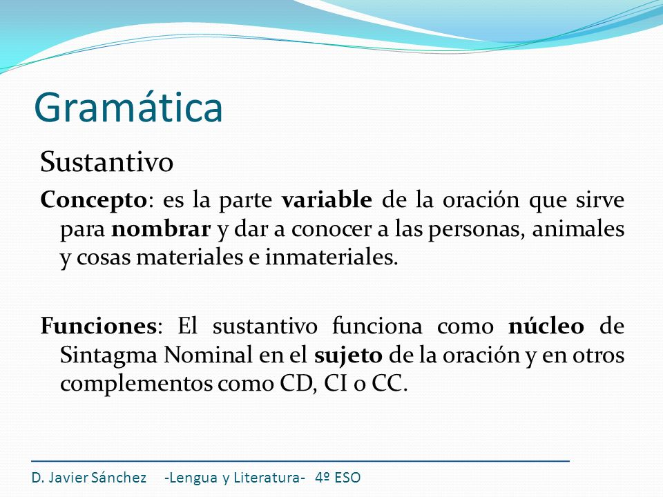 Gramática Sustantivo.
