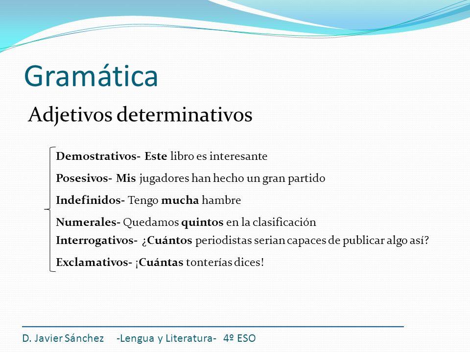 Gramática Adjetivos determinativos