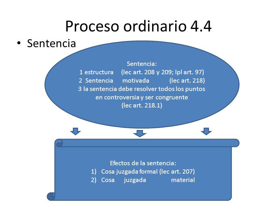 Proceso ordinario 4.4 Sentencia Sentencia: