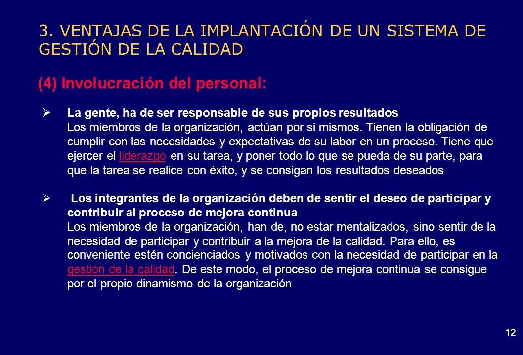 3. VENTAJAS DE LA IMPLANTACIÓN DE UN SISTEMA DE GESTIÓN DE LA CALIDAD