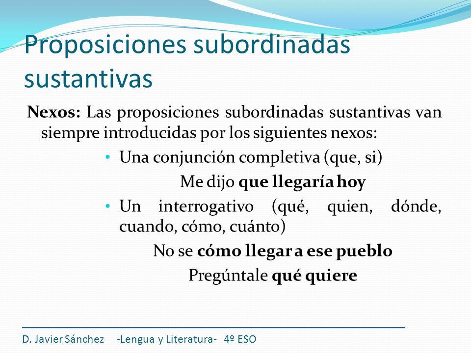 Proposiciones subordinadas sustantivas