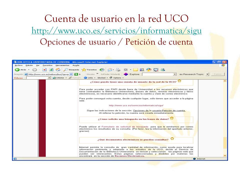 Cuenta de usuario en la red UCO http://www. uco