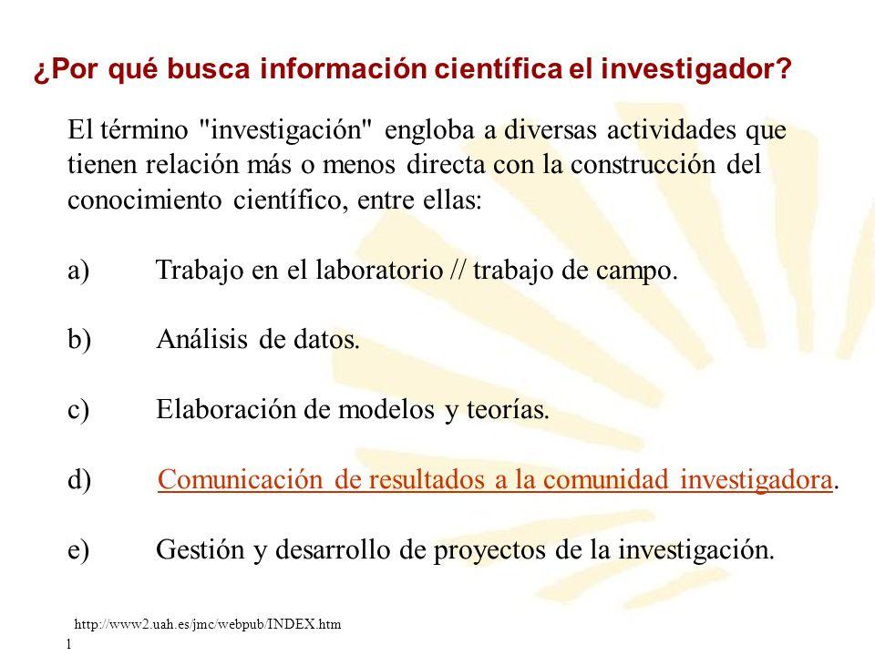 ¿Por qué busca información científica el investigador