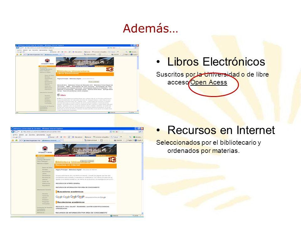 Además… Libros Electrónicos Recursos en Internet