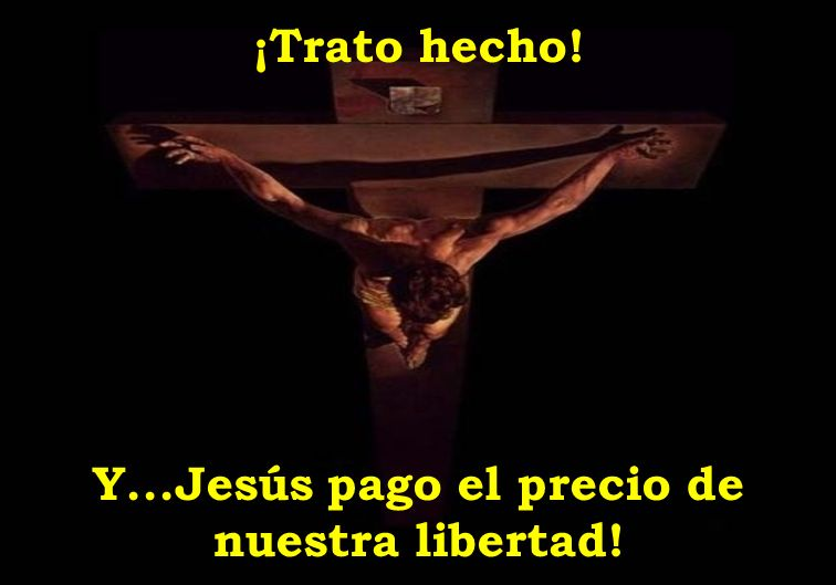 Y...Jesús pago el precio de nuestra libertad!