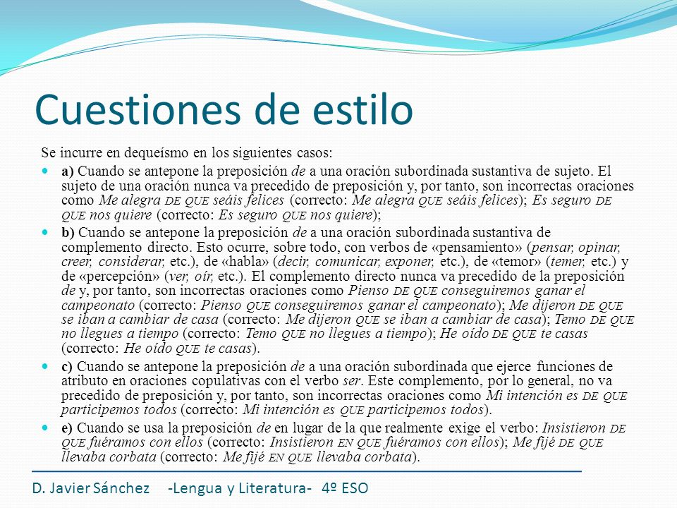 Cuestiones de estilo D. Javier Sánchez -Lengua y Literatura- 4º ESO