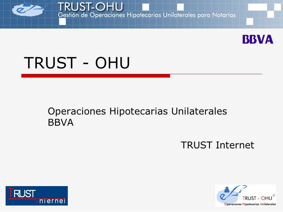 Operaciones Hipotecarias Unilaterales BBVA TRUST Internet