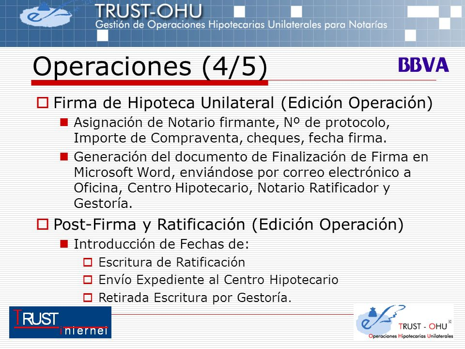 Operaciones (4/5) Firma de Hipoteca Unilateral (Edición Operación)