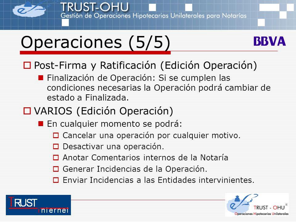 Operaciones (5/5) Post-Firma y Ratificación (Edición Operación)