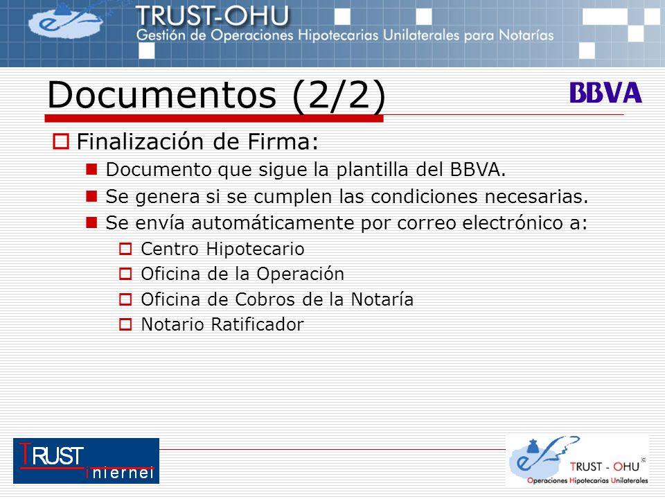 Documentos (2/2) Finalización de Firma: